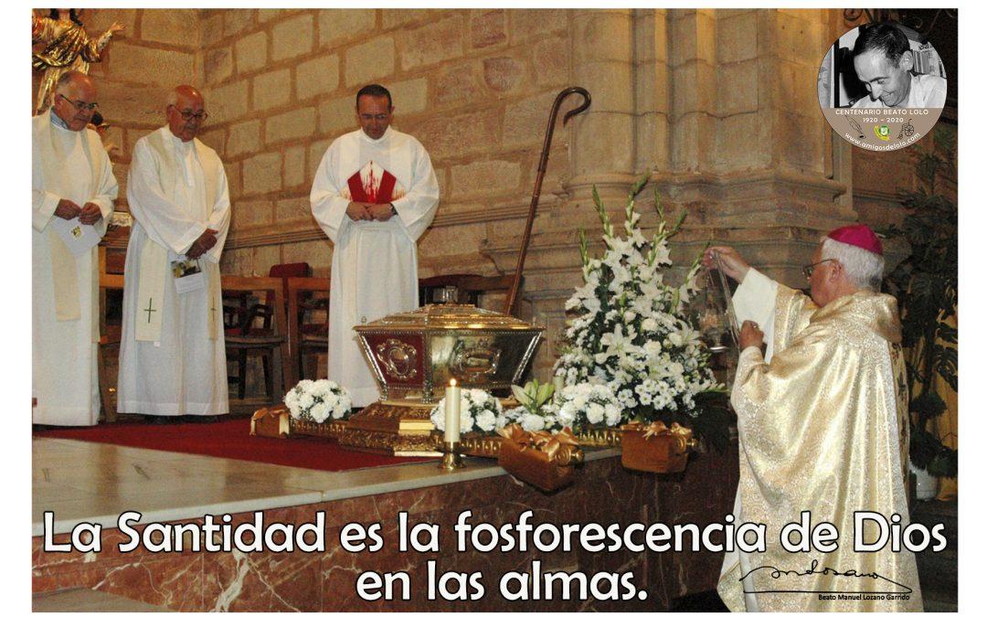 La Santidad es la fosforescencia de Dios en las almas (TarjeCita del Beato Lolo)