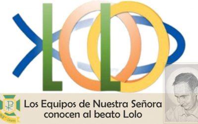 Los Equipos de Nuestra Señora se suman a la celebración del Centenario del beato Lolo