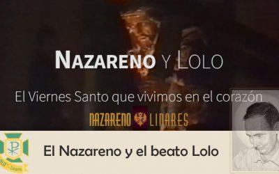 El Nazareno y el beato Lolo
