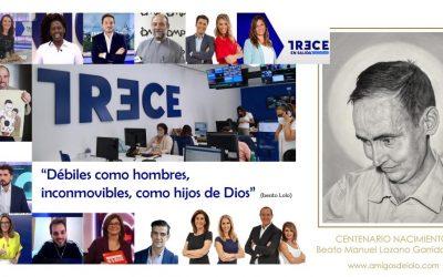 La Fundación beato Lolo felicitamos a TRECE por su décimo aniversario