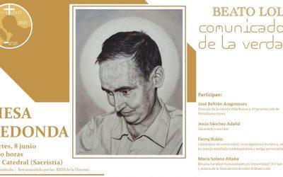Mesa redonda en la Catedral de Jaén > Beato Lolo: comunicador y periodista. ¡Inscríbete!