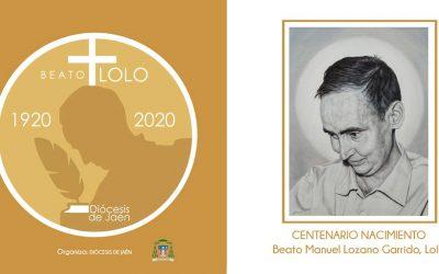 Materiales del Centenario del beato Manuel Lozano Garrido, Lolo