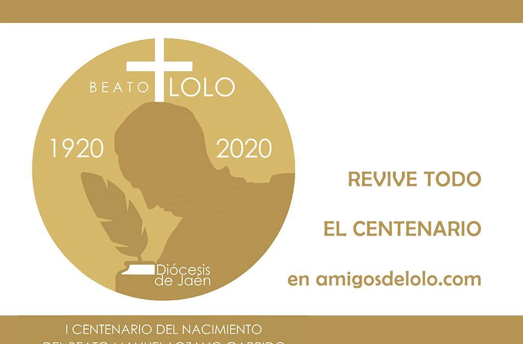 Revive todo el Centenario del nacimiento del beato Manuel Lozano Garrido 'Lolo' en amigosdelolo.com