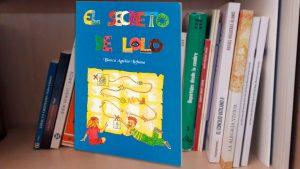 Biblioteca Manuel Lozano Garrido: El secreto de Lolo