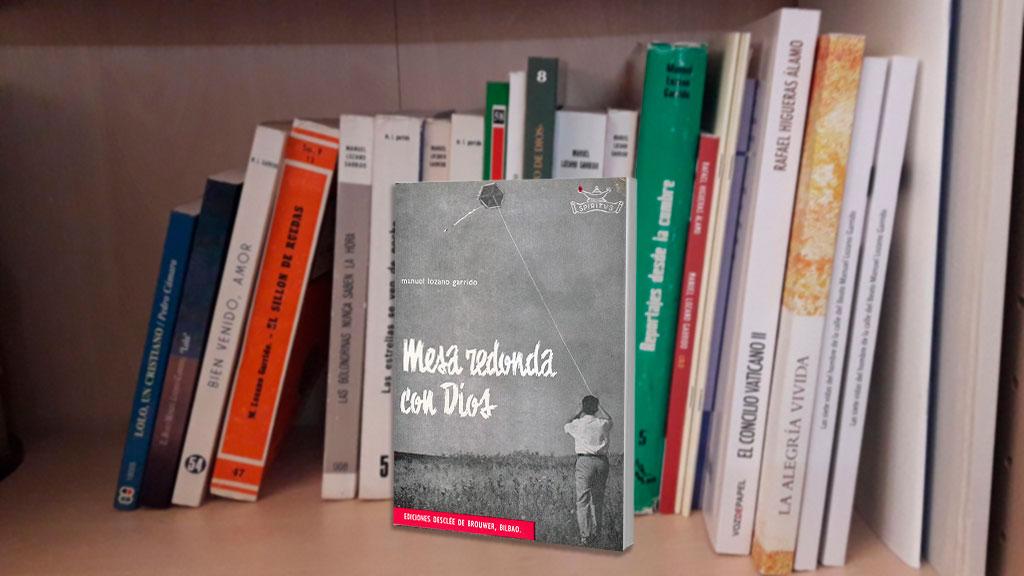 Libros de Lolo (3): Mesa redonda con Dios
