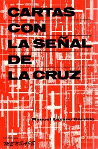 Cartas con la señal de la Cruz, libro escrito por Manuel Lozano Garrido