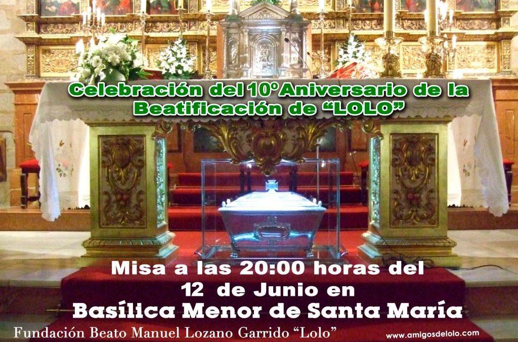 Misa por el X aniversario de la beatificación del beato Lolo