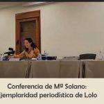 Conferencia de María Solano: ejemplaridad periodística del beato Lolo