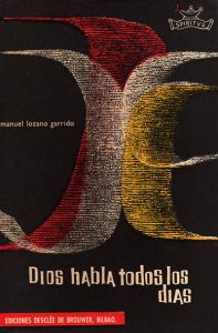 Dios habla todos los días, libro escrito por Manuel Lozano Garrido
