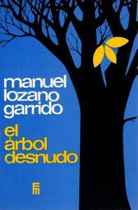 El árbol desnudo, libro escrito por Manuel Lozano Garrido