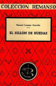 El sillón de ruedas, libro escrito por Manuel Lozano Garrido