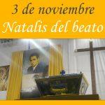 Dies Natalis del beato Lolo, el domingo 3 de noviembre