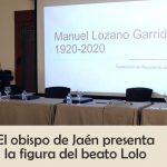 Semblanza del beato Manuel Lozano Garrido, por Monseñor Rodríguez Magro