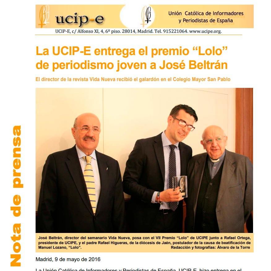 Nota de prensa de UCIPE: Entrega del VII premio Lolo de Periodismo Joven a José Beltrán Aragoneses